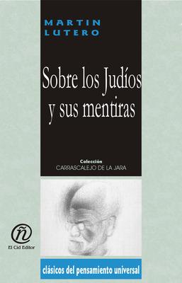 SOBRE LOS JUDIOS Y SUS MENTIRAS