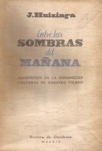 entre-las-sombras-del-manana-de-j-huizinga-c03_mla-f-3320902218_102012