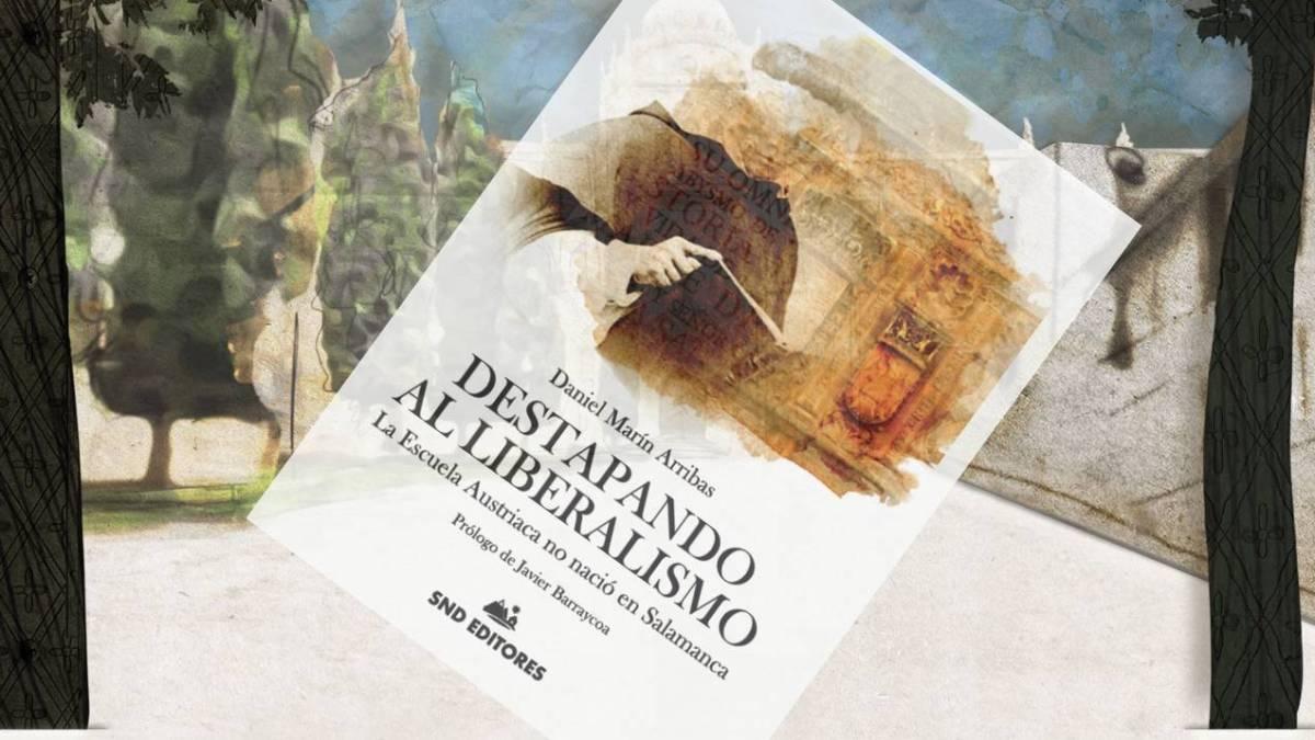 """Prólogo a """"Destapando al liberalismo"""" de Daniel Marín (1)"""