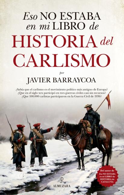 Cubierta_Eso no estaba en mi libro de historia del Carlismo_20mm